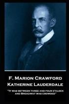 F. Marion Crawford - Katherine Lauderdale