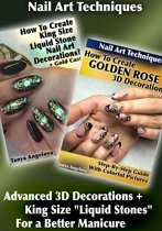 Nail Art Techniques: Advanced 3D Decorations + King Size ''Liquid Stones'' For a Better Manicure