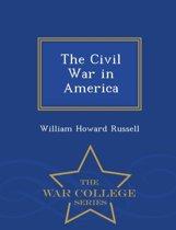 The Civil War in America - War College Series