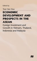 Economic Development and Prospects in the ASEAN