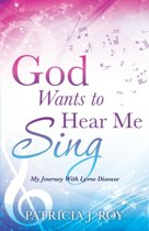 God Wants to Hear Me Sing