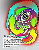 Baconesque Libro para colorear para adultos Caras de horror para halloween Aprender estilos de arte Figurativo, expresivo, abstracto Por el artista Grace Divine