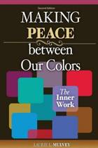 Making Peace Between Our Colours