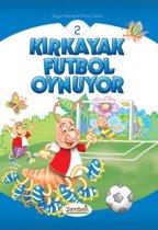 Kırkayak Futbol Oynuyor