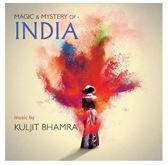Magic & Mystery of India: Music by Kuljit Bhamra