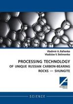 Processing Technology of Unique Russian Carbon-Bearing Rocks - Shungite