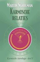 Karmische astrologie 5 Karmische relaties