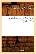 Le Radeau de la M�duse (�d.1871)