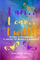 I am..I Can..I Will!