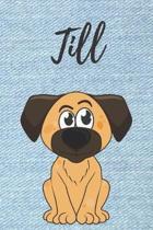 Till Hunde-Notizbuch / Malbuch / Tagebuch: Individuelles personalisiertes blanko Jungen & M�nner Namen Notizbuch, blanko DIN A5 Seiten. Ideal als Uni