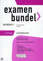 Examenbundel Aardrijkskunde - VMBO-Kgt 2010/2011