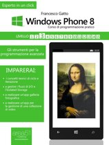 Windows Phone 8 Corso di programmazione pratico - Livello 3