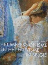 Het impressionisme en het fauvisme in België