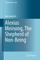 Alexius Meinong, The Shepherd of Non-Being