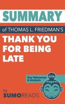 Summary of Thomas L. Friedman's Thank You for Being Late