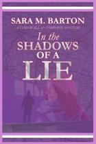 In the Shadows of a Lies