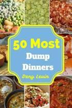 50 Most Dump Dinners