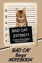 Bad Cat Bengal Notebook