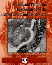 Normal and Pathologic Development of the Human Brain and Spinal Cord