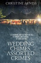 Wedding Chimes, Assorted Crimes
