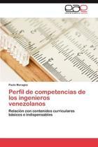 Perfil de Competencias de Los Ingenieros Venezolanos