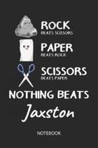 Nothing Beats Jaxston - Notebook