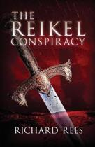The Reikel Conspiracy