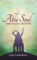 Able Soul Empowering God's Spirit Within