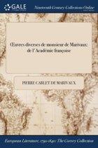 Oeuvres Diverses De Monsieur De Marivaux