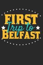 First Trip To Belfast