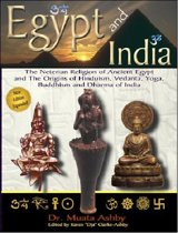 EGYPT AND INDIA AFRICAN ORIGINS OF Eastern Civilization, Religion, Yoga Mysticism and Philosophy