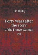 Forty Years After the Story of the Franco-German War