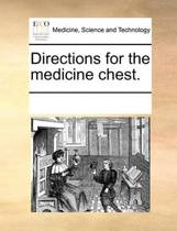Directions for the Medicine Chest.