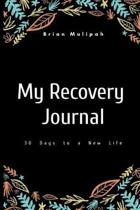 My Recovery Journal