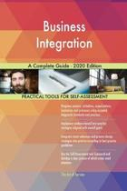 Business Integration a Complete Guide - 2020 Edition