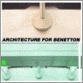 Architecture for Benetton