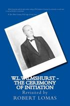 W.L.Wilmshurst - The Ceremony of Initiation