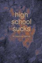 High School Sucks