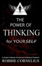 The Power of Thinking for Yourself