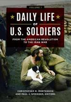 Daily Life of U.S. Soldiers [3 volumes]