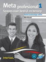 Meta profesional (tweetalig) 1 werkboek + online MP3's