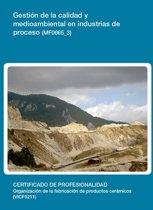 MF0665_3 - Gestion de la calidad y medioambiental en industrias de proceso