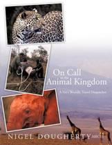 On Call to the Animal Kingdom