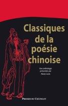 Les classiques de la poésie chinoise