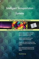 Intelligent Transportation Systems a Clear and Concise Reference