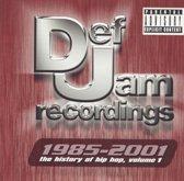 Def Jam 1985-2001: History of Hip Hop, Vol. 1