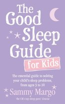 The Good Sleep Guide for Kids