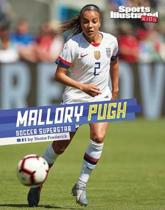 Mallory Pugh: Soccer Superstar