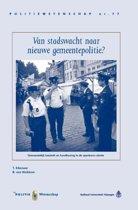Politie & wetenschap 77 - Van stadswacht naar nieuwe gemeentepolitie?