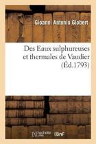 Des Eaux Sulphureuses Et Thermales de Vaudier, Avec Des Observations Physiques, conomiques